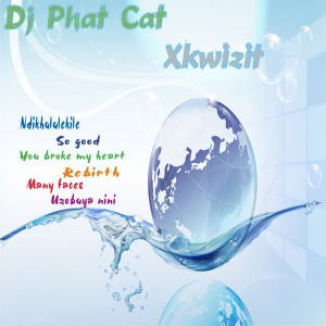 DJ Phat Cat - Xkwizit [Phat Cat Productions]