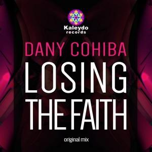 Dany Cohiba - Losing The Faith [Kaleydo Records]