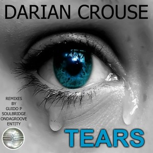 Darian Crouse - Tears [Soulful Evolution]