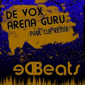 De Vox - Arena Guru (Paul Cue Remix) [De Beats Records]
