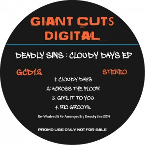 Deadly Sins - Cloudy Days EP [Giant Cuts]