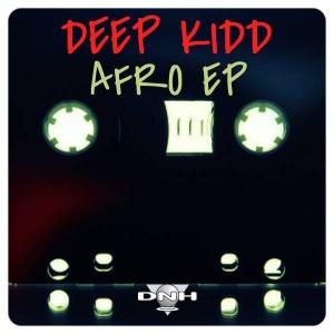 Deep Kidd - Deep Kidd [DNH]