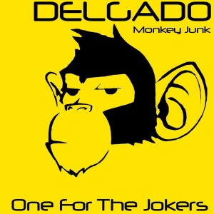 Delgado - One For The Jokers [Monkey Junk]