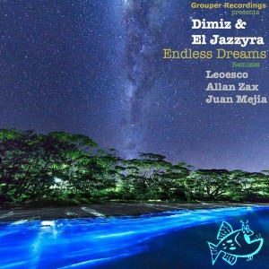 Dimiz & El Jazzyra - Endless Dreams [Grouper Recordings]
