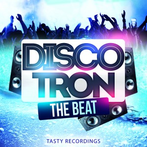 Discotron - The Beat [Tasty Recordings Digital]