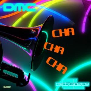 Dmc - Cha Cha Cha [Disco Legends]