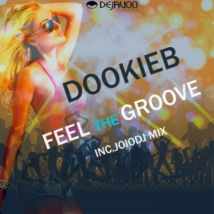 Dookieb - Feel The Groove [Dejavoo Records]