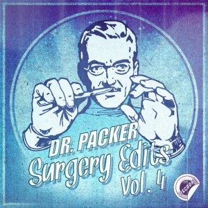 Dr. Packer - Surgery Edits Vol 4 [DiscoDat]