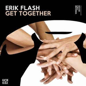 Erik Flash - Get Together [House Call Records]