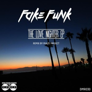 Fakefunk - The Love Nighter EP [Disco Motion Records]