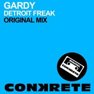 Gardy - Detroit Freak [Conkrete Digital Music]