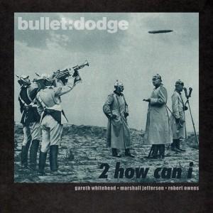 Gareth Whitehead, Marshall Jefferson, Robert Owens - 2 How Can I [Bulletdodge]