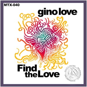 Gino Love - Find The Love [Muted Trax]
