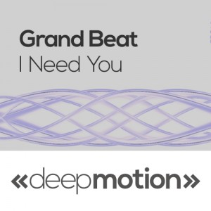 Grand Beat - I Need You [deep motion]