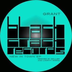 Grant - New In Town [Black Crack Records]