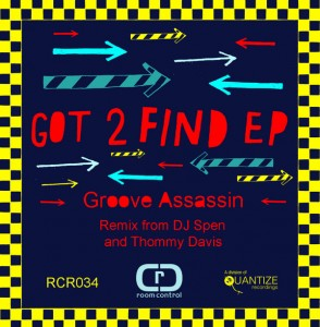 Groove Assassin - Got 2 Find [Room Control]