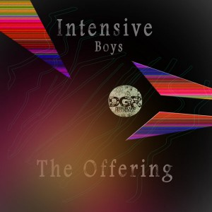 Intensive Boys - The Offering [Deep Ground Recordings]