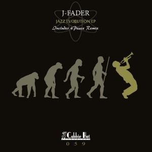J-Fader - Jazz Evolution EP [Cabbie Hat Recordings]