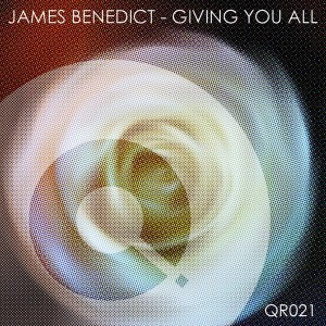 James Benedict - Giving You All [Quote Records]