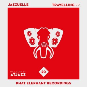 Jazzuelle - Travelling [Phat Elephant Recordings]