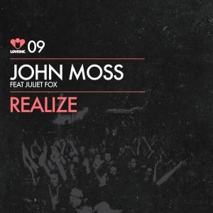 John Moss feat. Juliet Fox - Realize [Love Inc]
