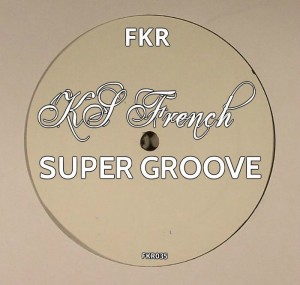 KS French - Super Groove [FKR]