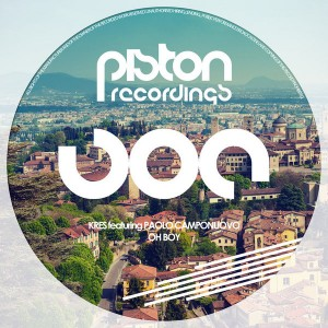 Kres feat. Paolo Camponuovo - Oh Boy [Piston Recordings]