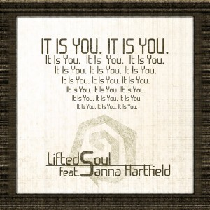 LiftedSoul feat. Sanna Hartfield - It Is You [L2M Records]