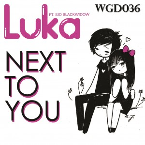 Luka feat. Sio Blackwidow - Next To You [We Go Deep]