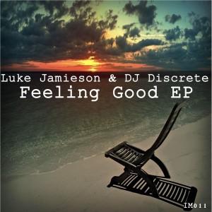 Luke Jamieson & DJ Discrete - Feeling Good [Inspected Music]