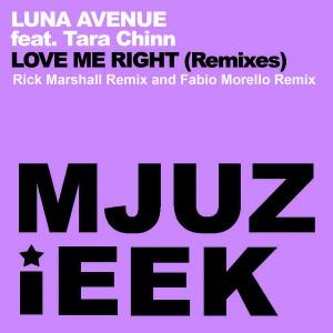 Luna Avenue feat. Tara Chinn - Love Me Right (Remixes) [Mjuzieek Digital]