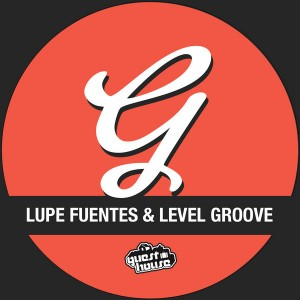 Lupe Fuentes & Level Groove - Something Funky [Guesthouse]