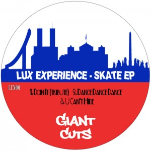 Lux Experience - Skate [Giant Cuts]