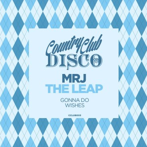 MRJ - The Leap [Country Club Disco]