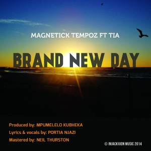 MagneticK TeMpoz feat. Tia - Brand New Day [Injackxion Music]