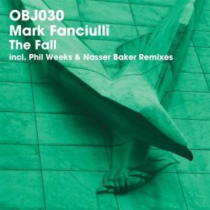 Mark Fanciulli - The Fall [Objektivity]