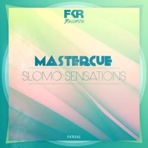 Mastercue - Slomo Sensations [FKR]
