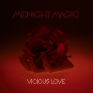 Midnight Magic - Vicious Love [Soul Clap Records]