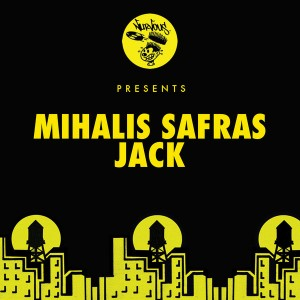 Mihalis Safras - Jack [Nurvous Records]