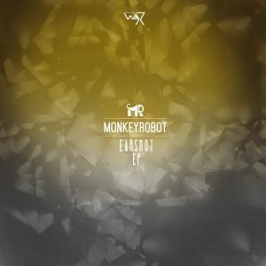 MonkeyRobot - Earshot [Darker Than Wax]