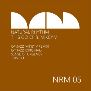 Natural Rhythm - This Go EP [Natural Rhythm Music]