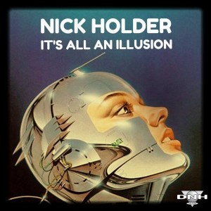 Nick Holder - It's All An Illusion [DNH]