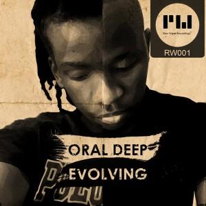 Oral Deep - Evolving [Raw Wave Recordings]