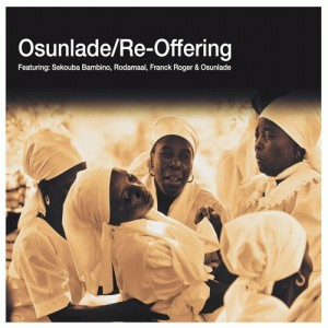 Osunlade - Re-Offering [R2]