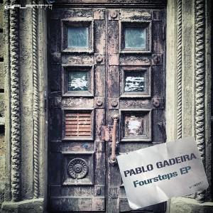 Pablo Gadeira - Foursteps EP [Plant 74]