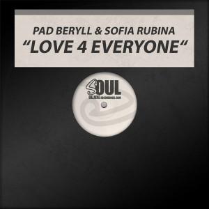Pad Beryll & Sofia Rubina - Love 4 Everyone [Soul Deluxe]