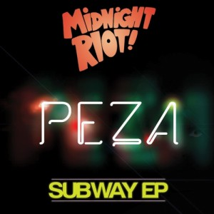 Peza - Subway [Midnight Riot]