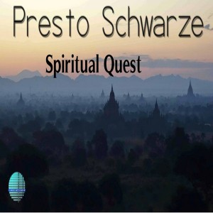 Presto Schwarze - Spiritual Quest [Rhythm Soul Entertainment]