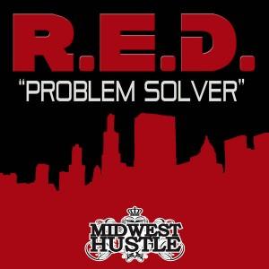 R.e.d. - Problem Solver [Midwest Hustle]