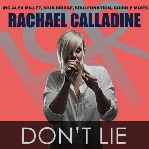 Rachael Calladine - Don't Lie (Remixes) [HSR Records]